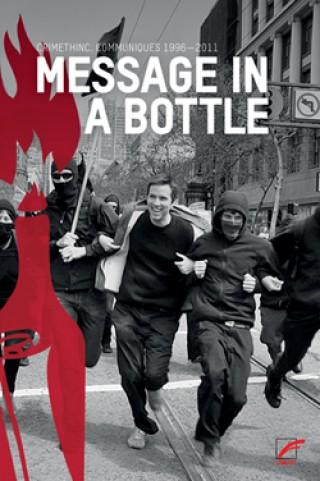 Anarchistische Praxis in der Kunterbunten 19, am 15. 03. 2014 in der Georg-Schwarz-Straße | Message in a Bottle. CrimethInc Communiqués 1996–2011 / Foto: Unrast Verlag