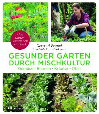 westwärts- Lesung im Gartenlokal Weste | Gesunder Garten durch Mischkultur, oekom, 2019