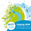Leipzig 2030 - auf dem Weg zur nachhaltigen Stadt |
