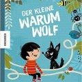 Kinderbuchlesung -Der kleine Warumwolf- im Tüpfelhausen |