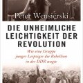 Lesung- wie eine Gruppe junger Leipziger die Rebellion in der DDR wagte |